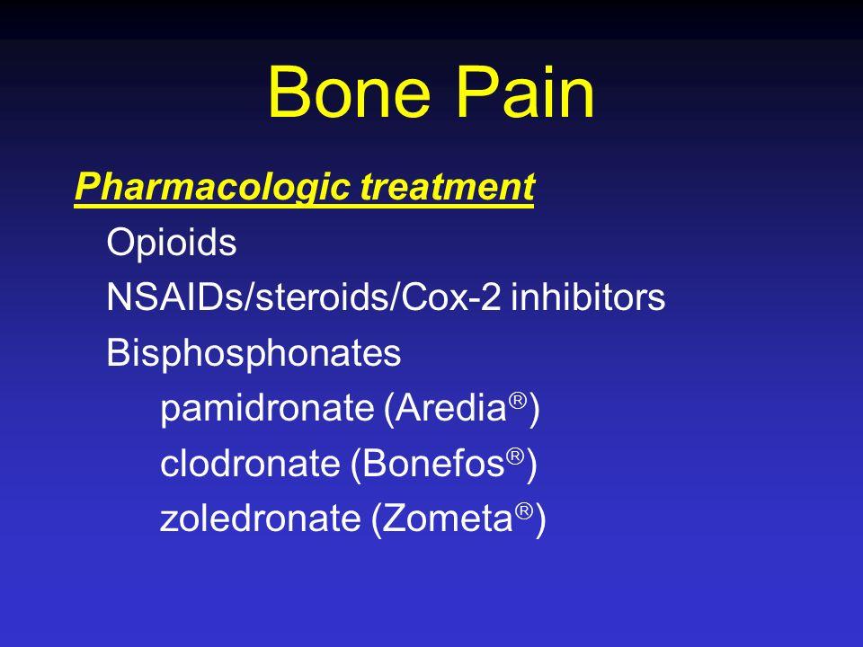Bone Pain Pharmacologic treatment Opioids