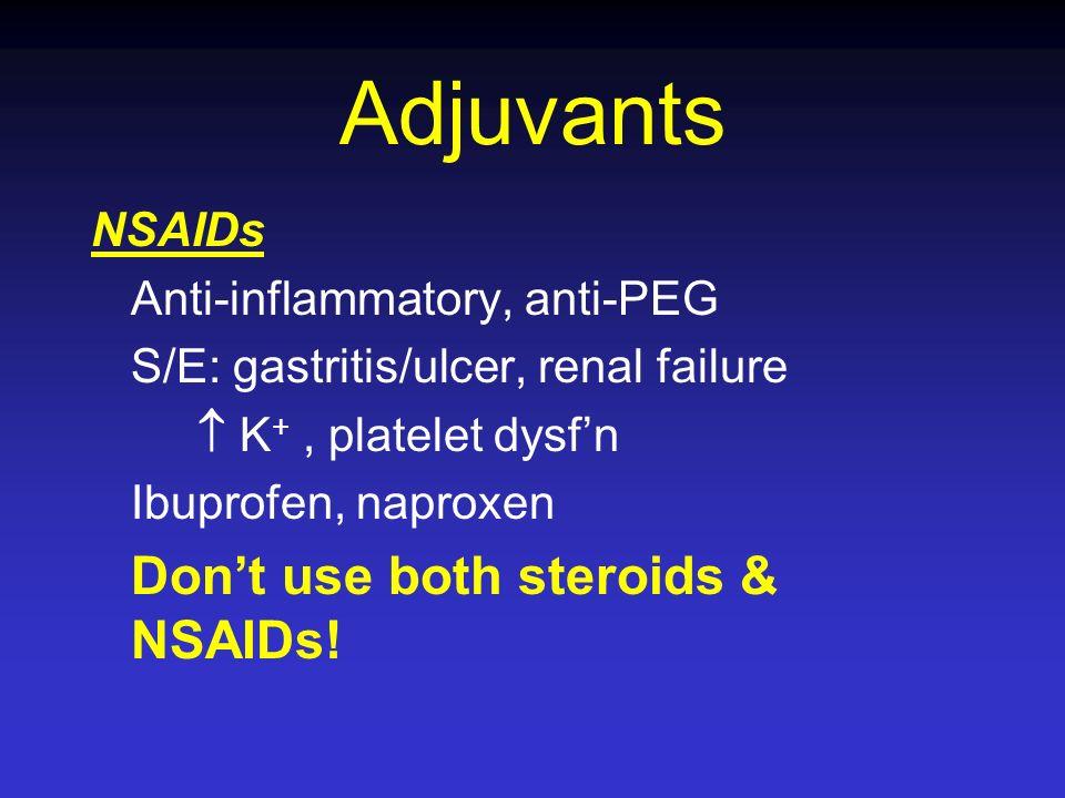 Adjuvants NSAIDs Anti-inflammatory, anti-PEG