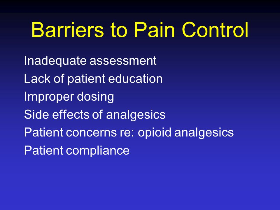Barriers to Pain Control