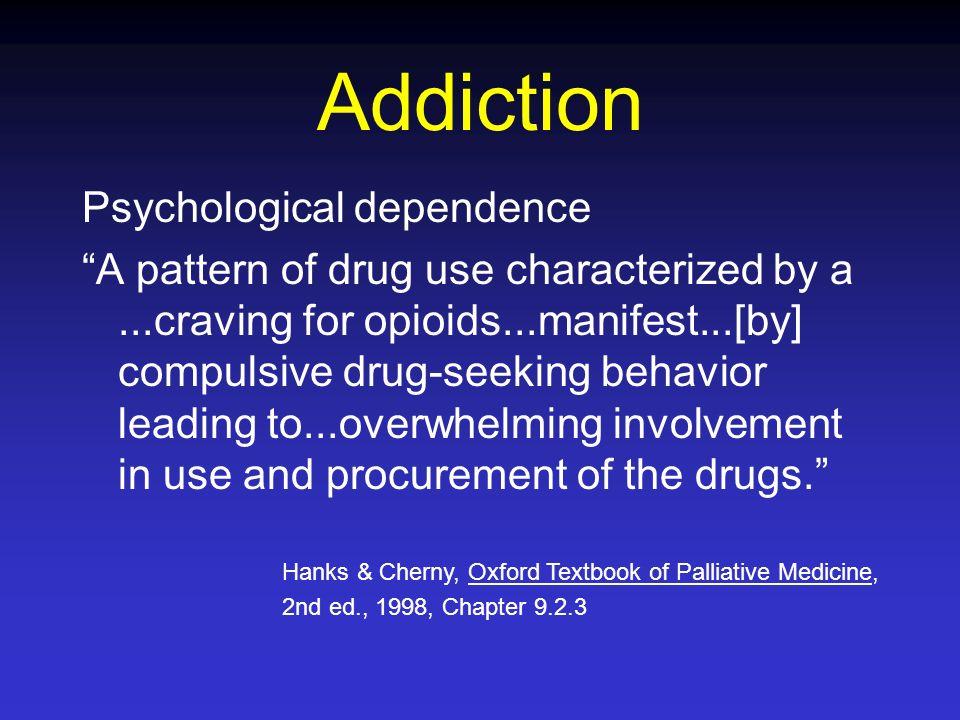 Addiction Psychological dependence