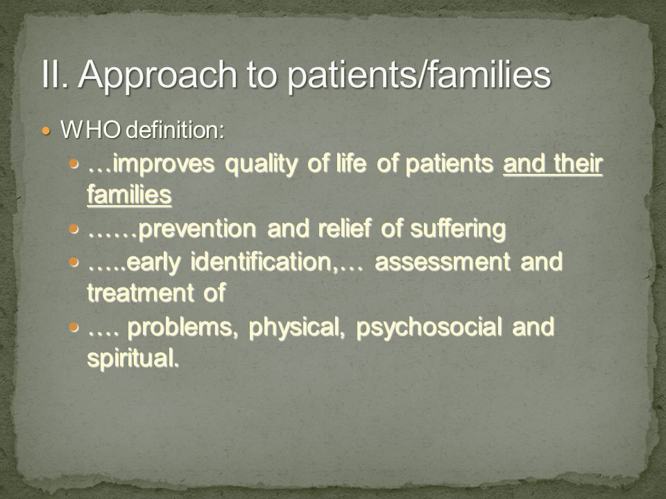 II. Approach to patients/families
