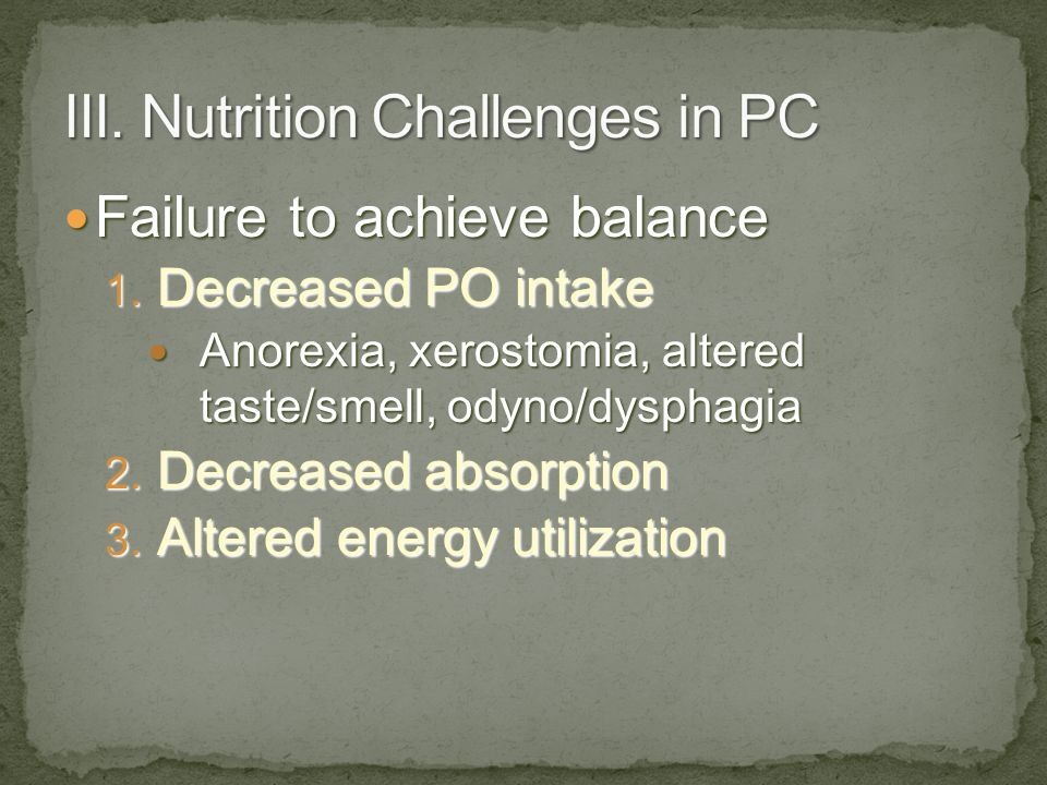 III. Nutrition Challenges in PC