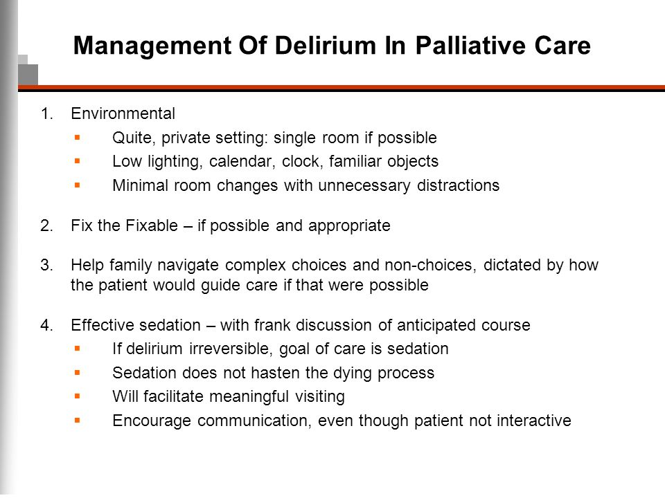 Management Of Delirium In Palliative Care