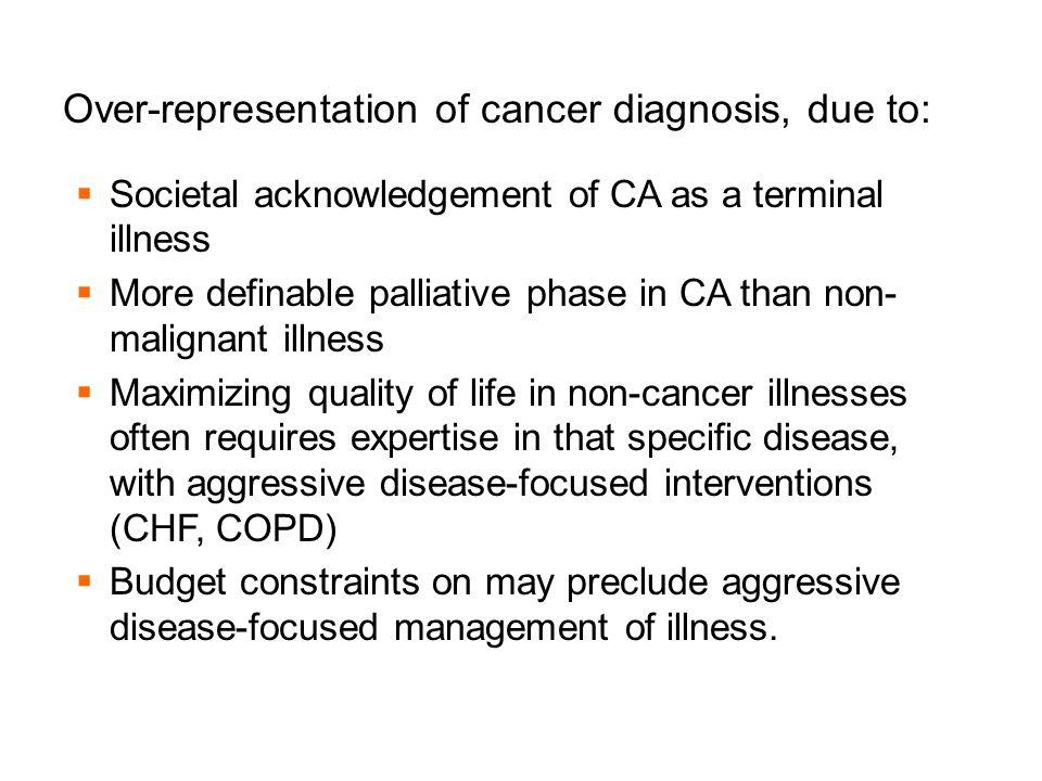 Over-representation of cancer diagnosis, due to: