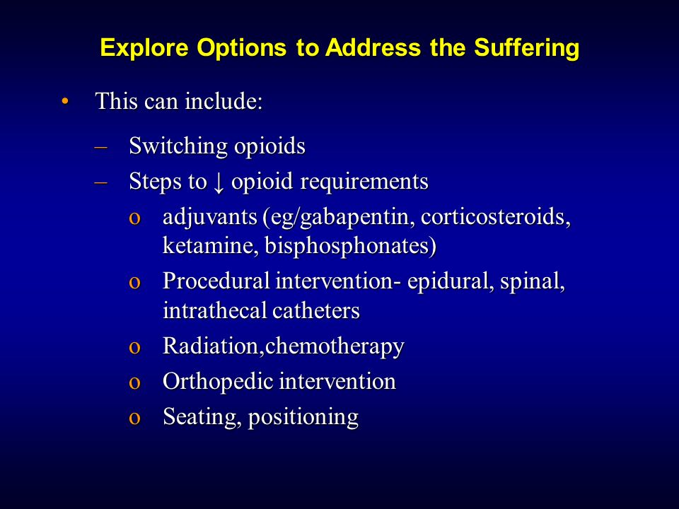 Explore Options to Address the Suffering
