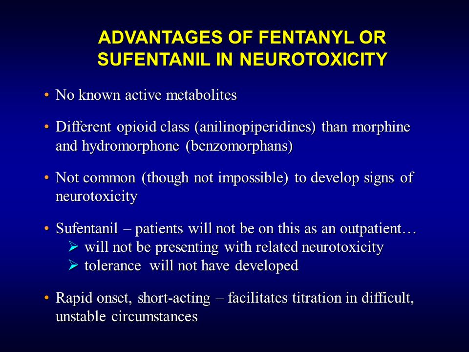 ADVANTAGES OF FENTANYL OR SUFENTANIL IN NEUROTOXICITY