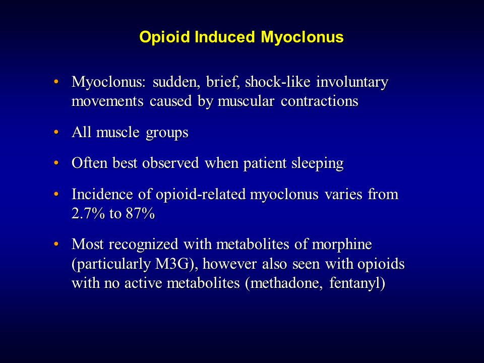 Opioid Induced Myoclonus