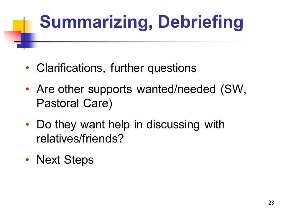 Summarizing, Debriefing