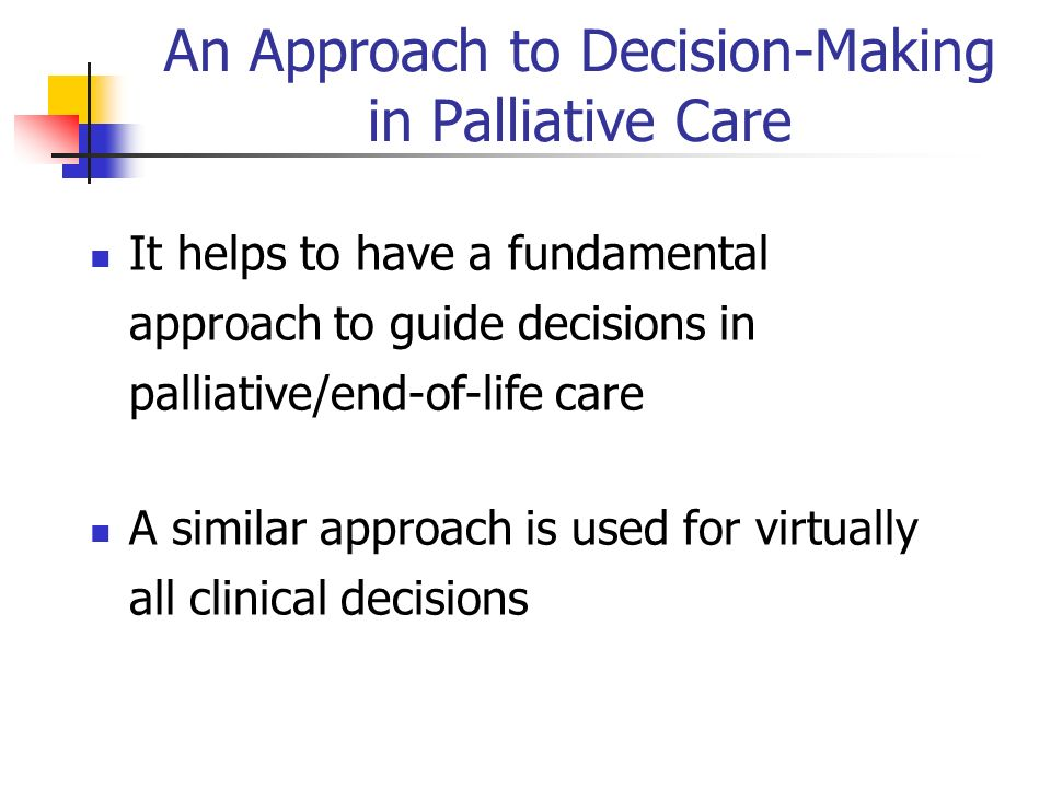 An Approach to Decision-Making in Palliative Care