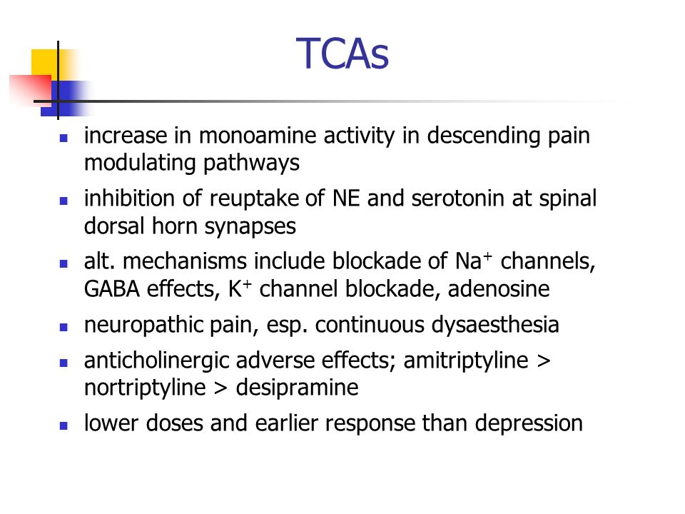 TCAs increase in monoamine activity in descending pain modulating pathways.