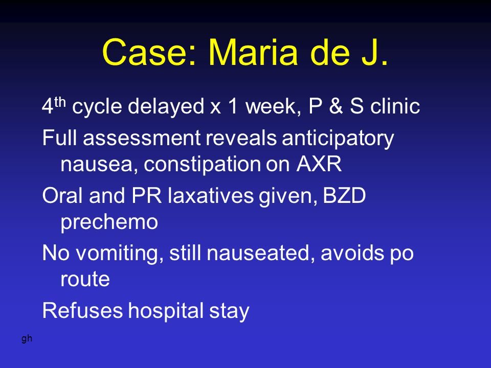 Case: Maria de J. 4th cycle delayed x 1 week, P & S clinic