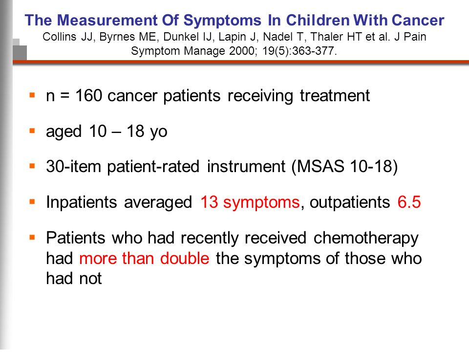 n = 160 cancer patients receiving treatment aged 10 – 18 yo