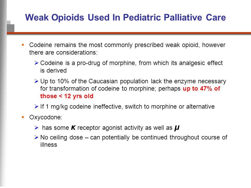 Weak Opioids Used In Pediatric Palliative Care