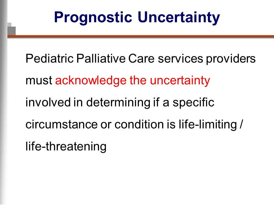 Prognostic Uncertainty