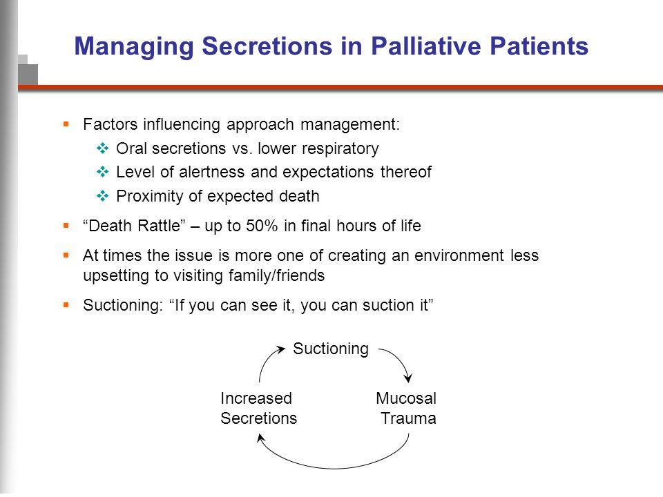 Managing Secretions in Palliative Patients
