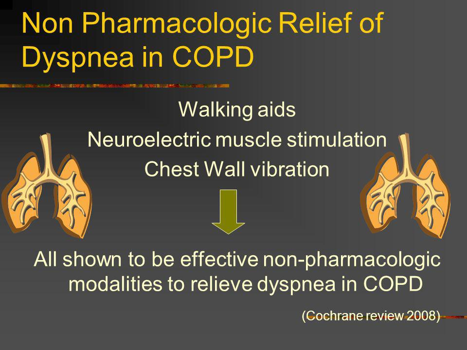 Non Pharmacologic Relief of Dyspnea in COPD