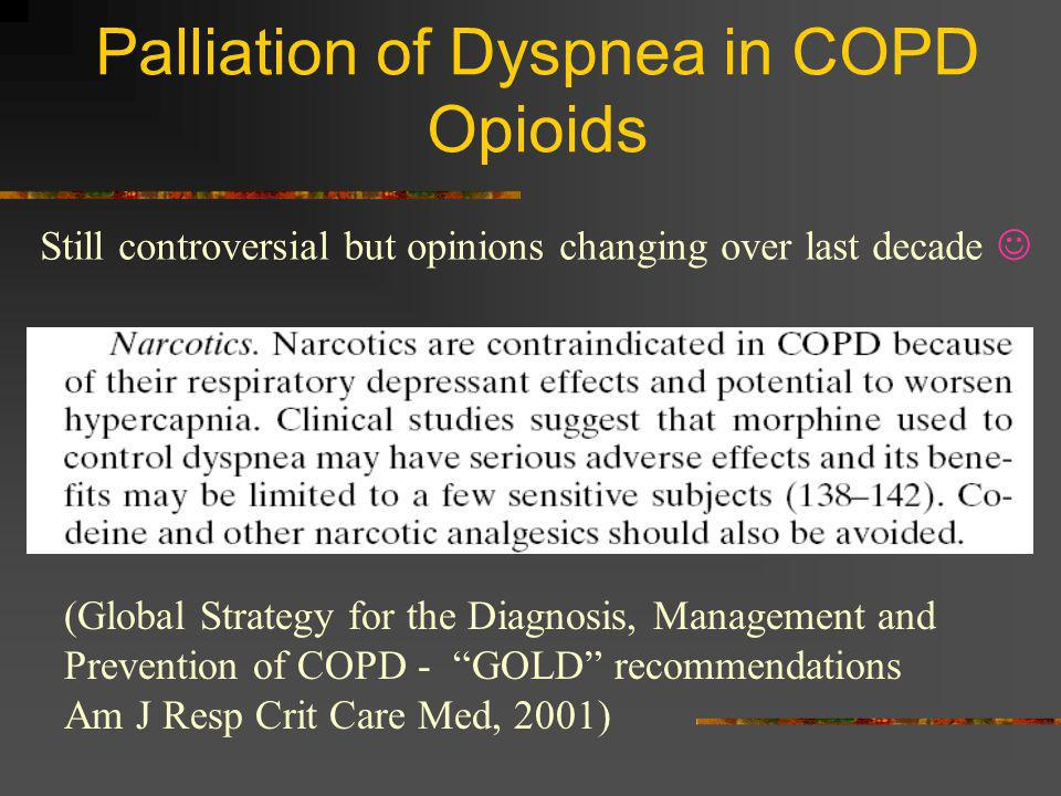 Palliation of Dyspnea in COPD Opioids