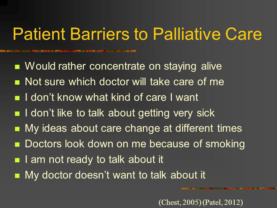 Patient Barriers to Palliative Care