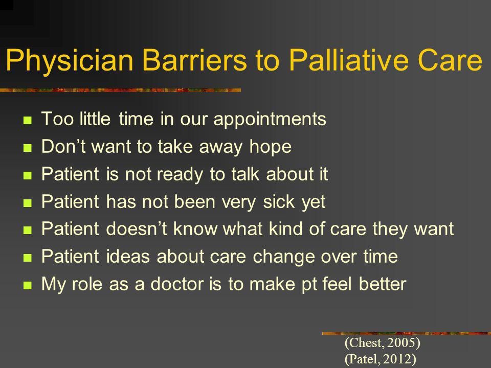 Physician Barriers to Palliative Care