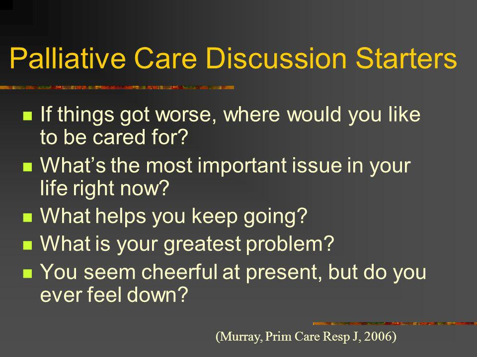 Palliative Care Discussion Starters