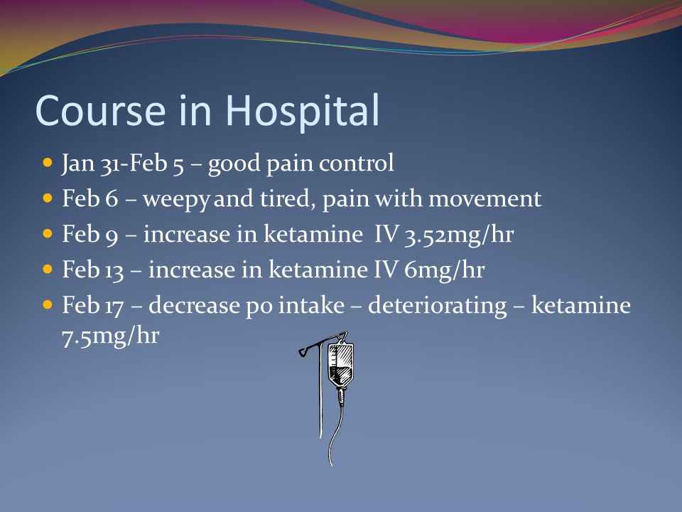 Course in Hospital Jan 31-Feb 5 – good pain control