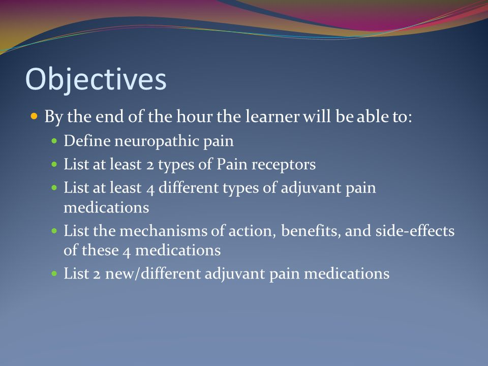 Objectives By the end of the hour the learner will be able to: