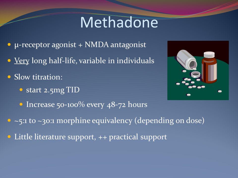 Methadone μ-receptor agonist + NMDA antagonist