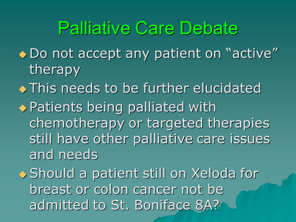 Palliative Care Debate