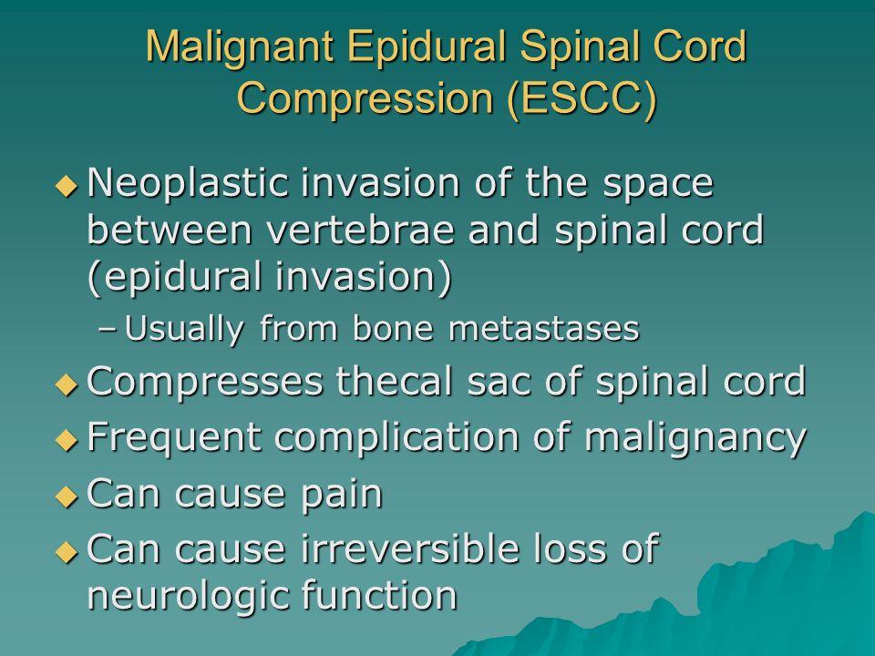 Malignant Epidural Spinal Cord Compression (ESCC)