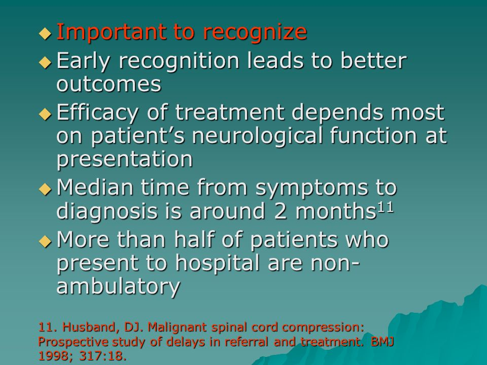 Important to recognize Early recognition leads to better outcomes