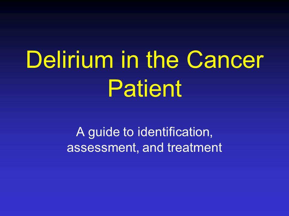 Delirium in the Cancer Patient