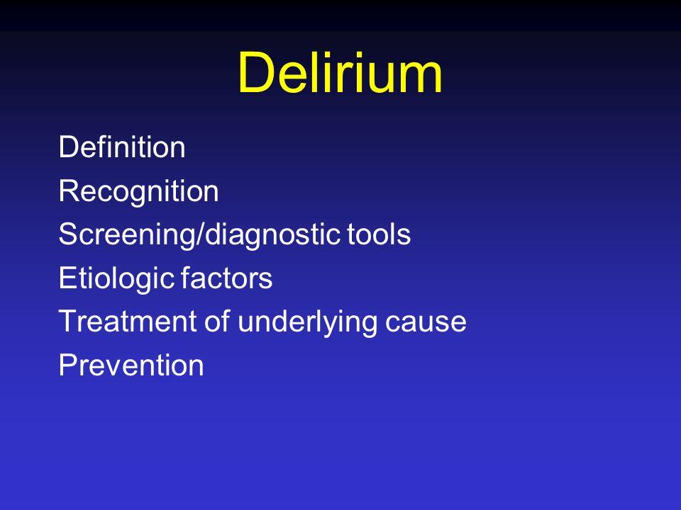 Delirium Definition Recognition Screening/diagnostic tools