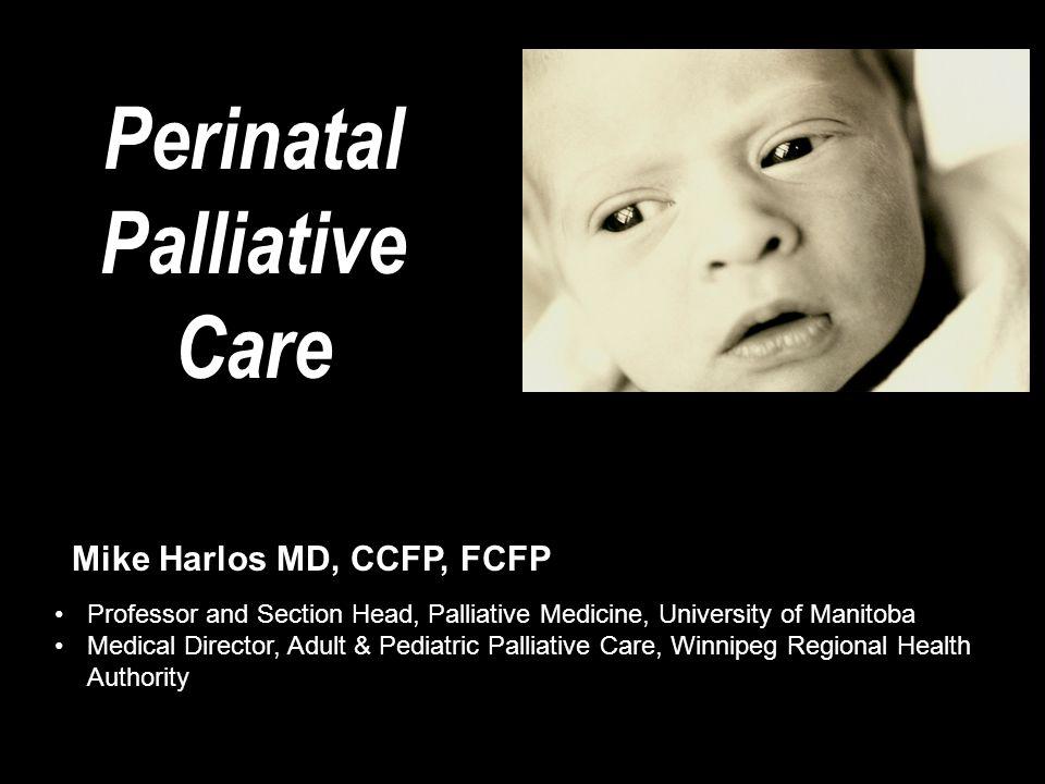 Perinatal Palliative Care
