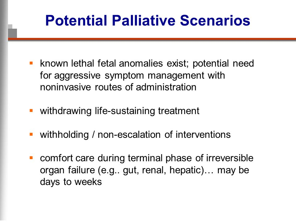 Potential Palliative Scenarios