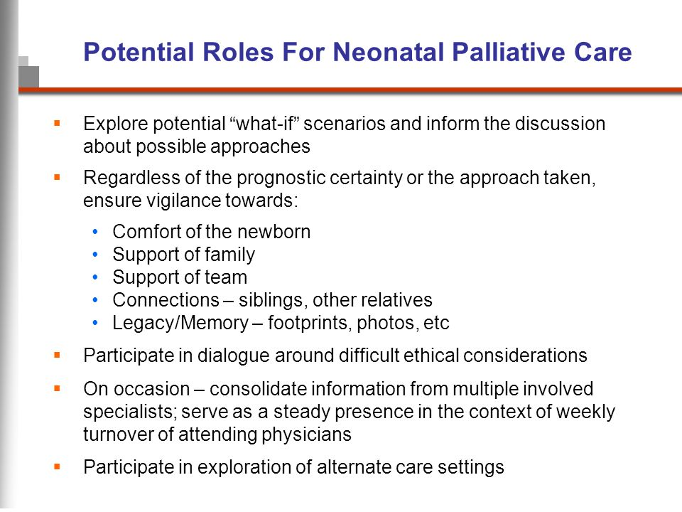 Potential Roles For Neonatal Palliative Care