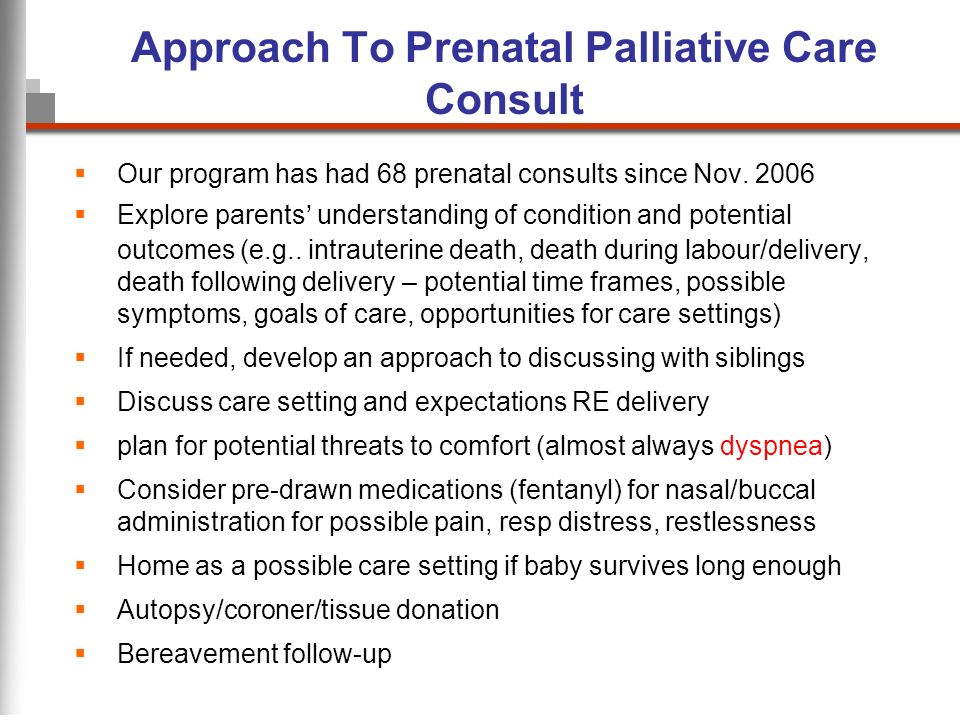 Approach To Prenatal Palliative Care Consult