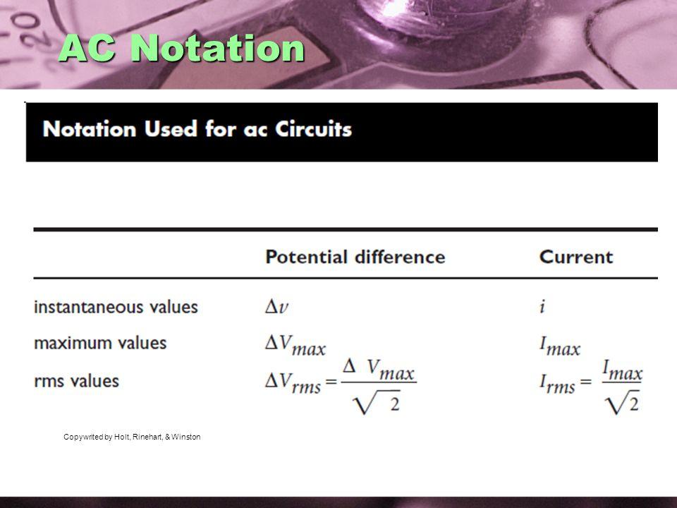 AC Notation Copywrited by Holt, Rinehart, & Winston