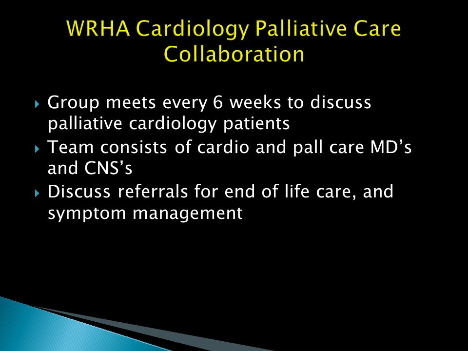 WRHA Cardiology Palliative Care Collaboration