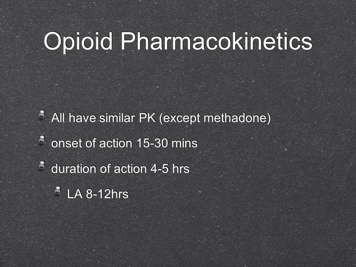 Opioid Pharmacokinetics