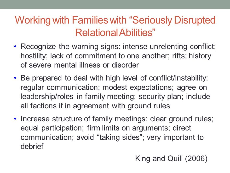 Working with Families with Seriously Disrupted Relational Abilities