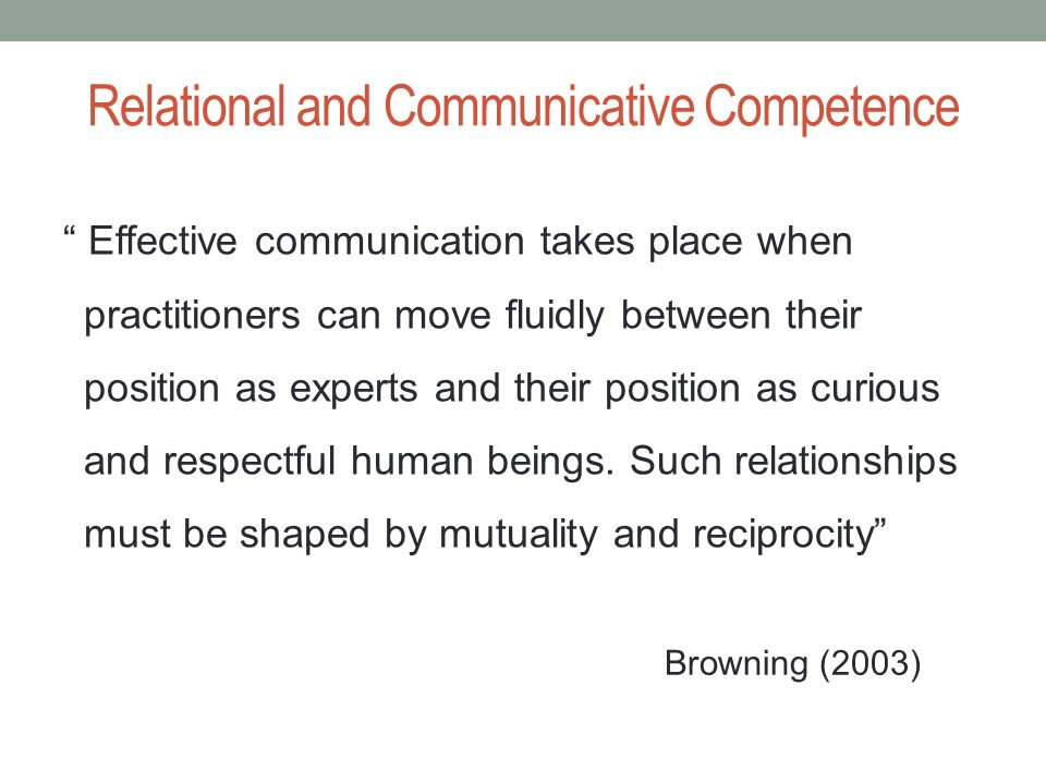 Relational and Communicative Competence