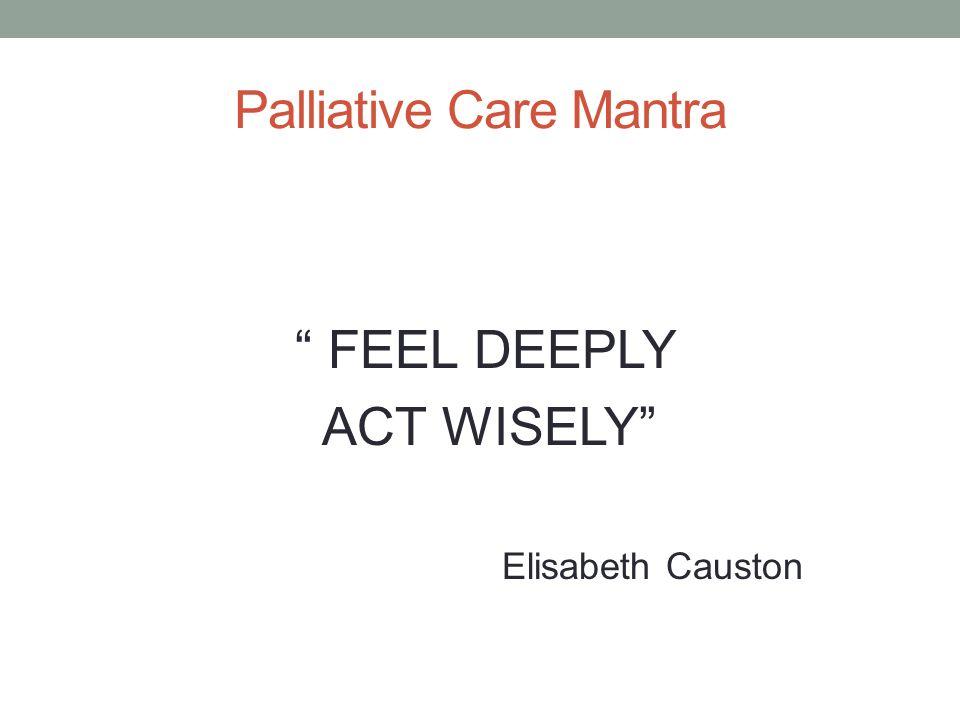 Palliative Care Mantra