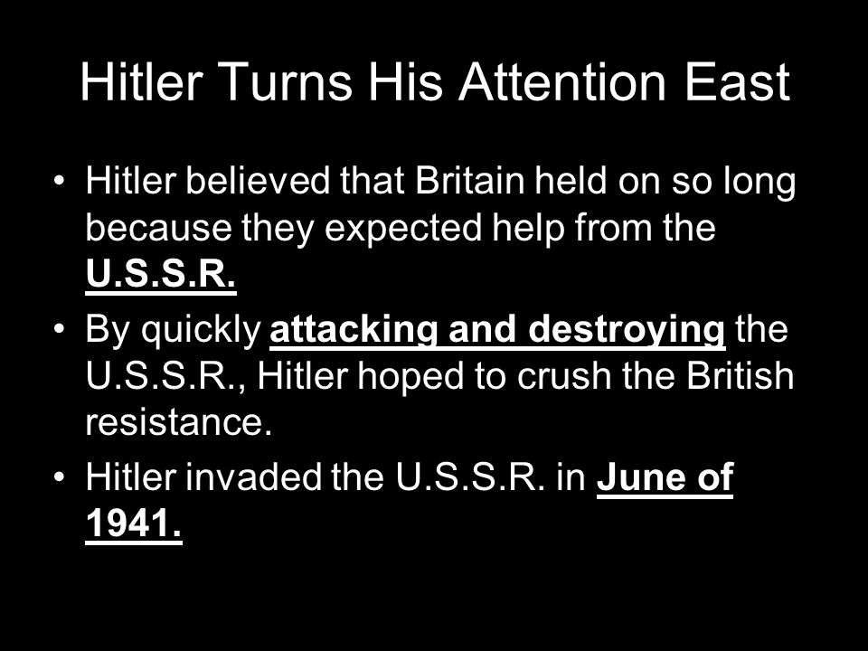 Hitler Turns His Attention East