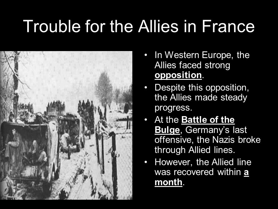 Trouble for the Allies in France