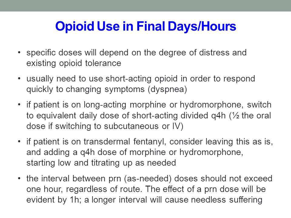 Opioid Use in Final Days/Hours
