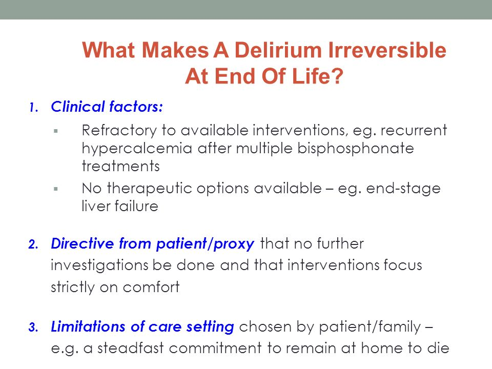 What Makes A Delirium Irreversible At End Of Life