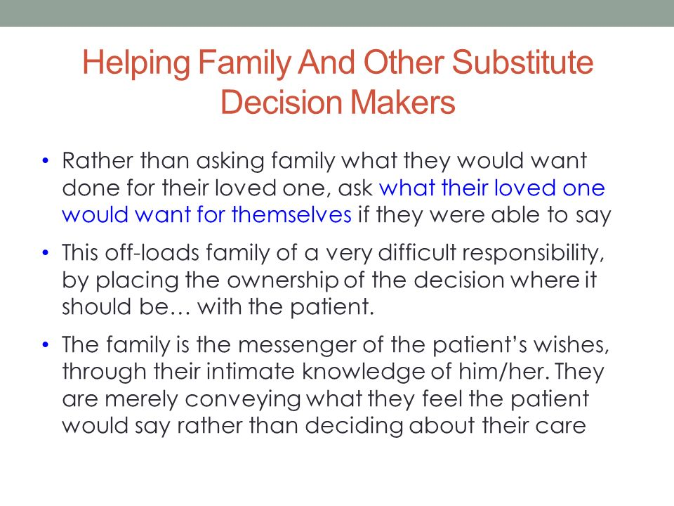 Helping Family And Other Substitute Decision Makers