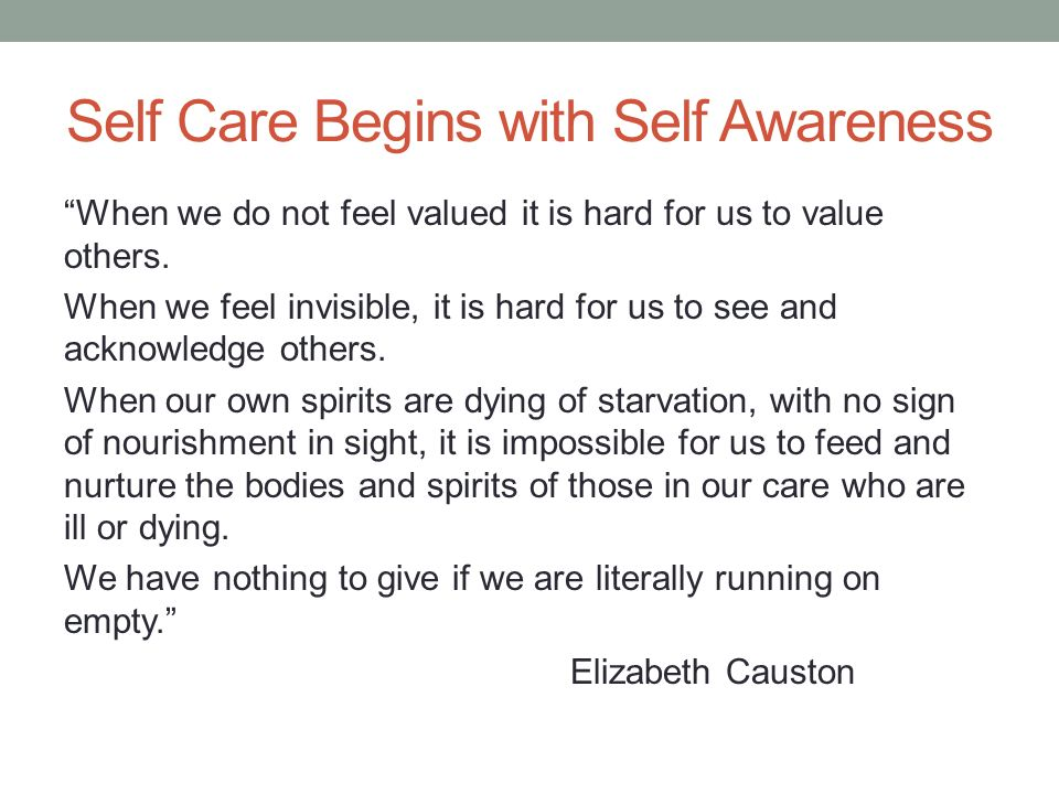 Self Care Begins with Self Awareness