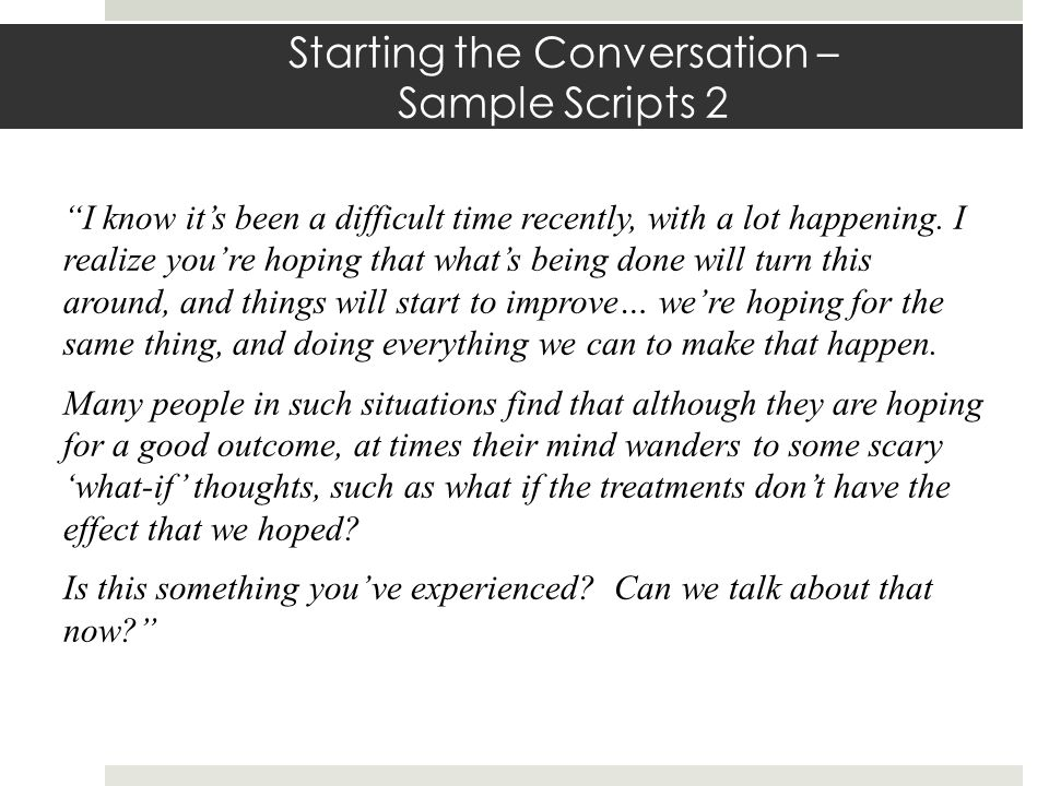 Starting the Conversation – Sample Scripts 2