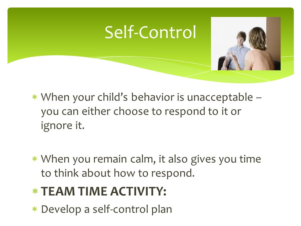 Self-Control TEAM TIME ACTIVITY: